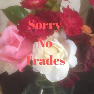 Other - Sorry No Trades